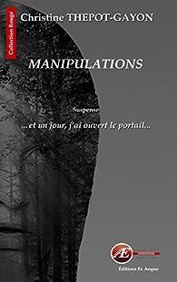 Manipulations par Christine Gayon-Thepot