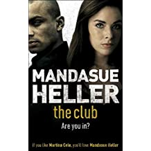 The Club: a gritty thriller you won't put down