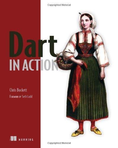 Dart in Action by Chris Buckett (2013-02-01)