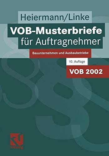 VOB-Musterbriefe für Auftragnehmer: Bauunternehmen und Ausbaubetriebe (German Edition)