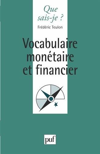 Vocabulaire monétaire et financier par Frédéric Teulon, Que sais-je?