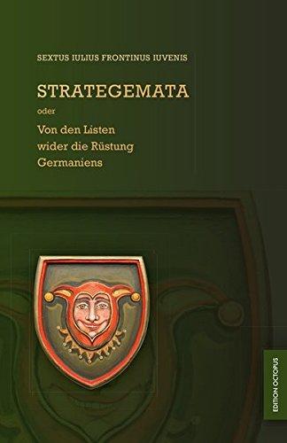 STRATEGEMATA oder Von den Listen wider die Rüstung Germaniens