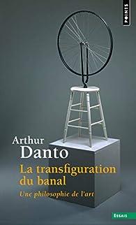 La transfiguration du banal par Arthur D. Coleman