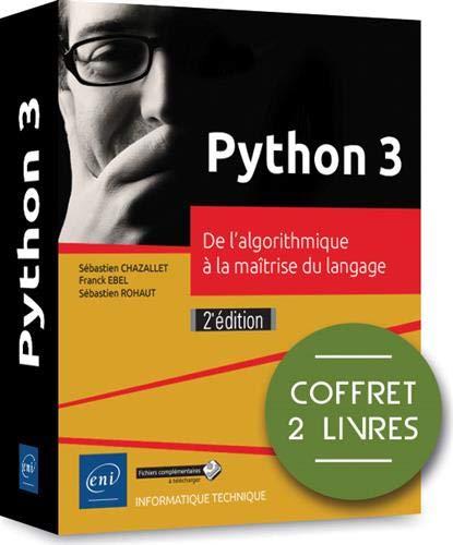 Python 3 - Coffret de 2 livres : De l'algorithmique à la maîtrise du langage (2e édition) par Franck EBEL