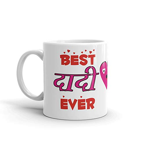 Family Shoping Mothers Day Gifts Grandparents Birthday Anniversary Gifts, Best Dadi Ever Coffee Cup Tea Mug for Dadi Grandmother