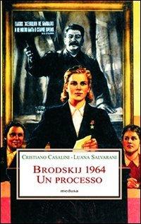 Brodskij 1964. Un processo