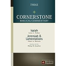 Isaiah, Jeremiah, Lamentations (Cornerstone Biblical Commentary Book 8)