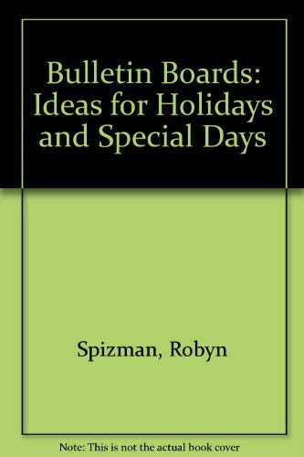 Bulletin Boards: Ideas for Holidays and Special Days