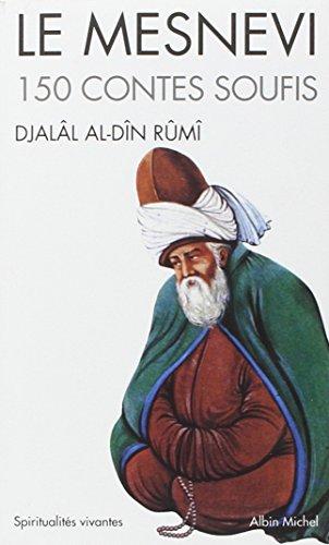 Le Mesnevi : 150 contes soufis par Djalâl al-Dîn Rûmî