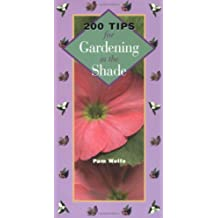 200 Tips for Gardening in the Shade