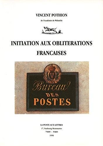 Initiation aux oblitrations franaises