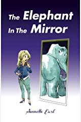 The Elephant In The Mirror Paperback