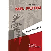 Mr. Putin: Operative in the Kremlin