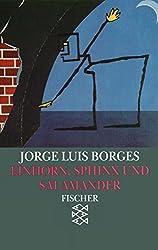 Einhorn, Sphinx und Salamander: Das Buch der imaginären Wesen (Jorge Luis Borges, Werke in 20 Bänden (Taschenbuchausgabe))