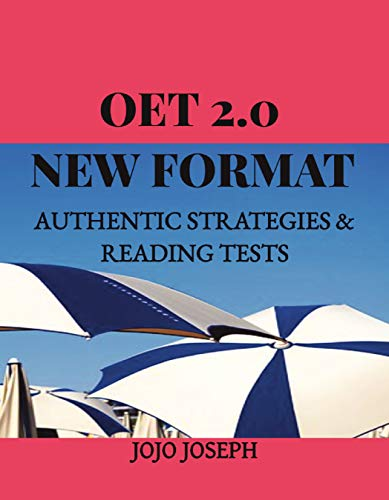 OET 2.0 NEW FORMAT: AUTHENTIC STRATEGIES & READING TESTS