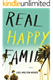 Real Happy Family: A Novel