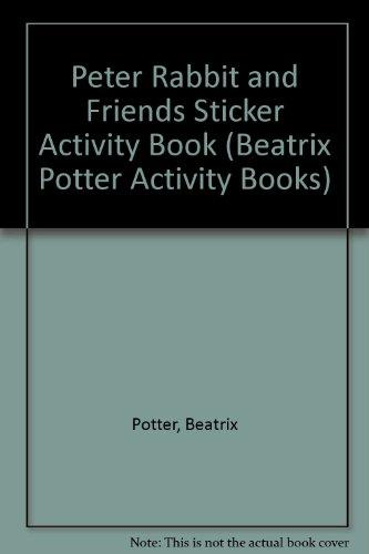 Peter Rabbit & friends : sticker activity book.