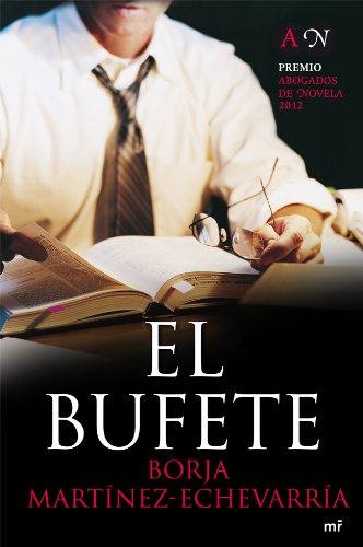 El bufete por Borja Martínez-Echevarría