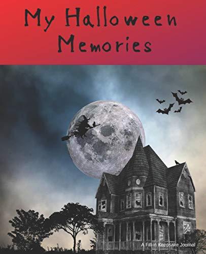 My Halloween Memories, A Fill-in Keepsake Journal