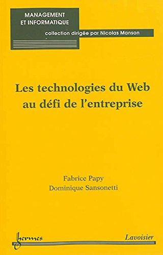 Les technologies du Web au défi de l'entreprise