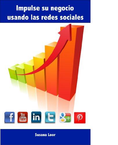 Impulse su negocio usando las redes sociales