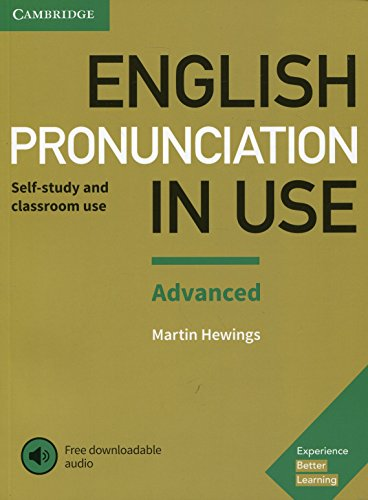 English Pronunciation in Use Advanced Book with Answers and Downloadable Audio por Martin Hewings