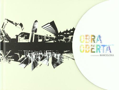 Obra Oberta: Construint Barcelona (FORA DE COL·LECCIO) por Joan Santacana Mestre