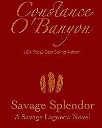Savage Splendor (Savage Lagonda Series Book 2)