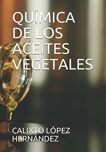 QUÍMICA DE LOS ACEITES VEGETALES
