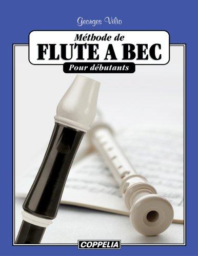 Méthode de flûte à bec pour débutants par Georges Vilio