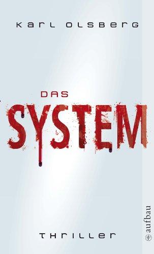 Buchseite und Rezensionen zu 'Das System: Thriller' von Karl Olsberg
