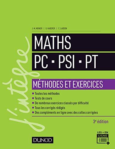 Mathématiques Méthodes et Exercices PC-PSI-PT - 3e éd.