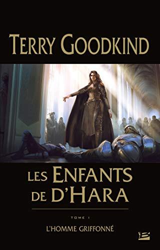 Les Enfants de D'Hara, T1 : L'Homme griffonné par Terry Goodkind