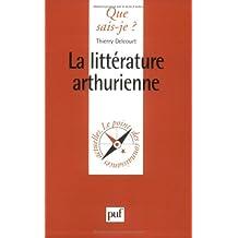 La littérature Arthurienne