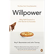 Willpower: Why Self-Control is The Secret to Success