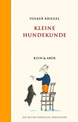 Kleine Hundekunde: Die Kleine Komische Bibliothek Band 8