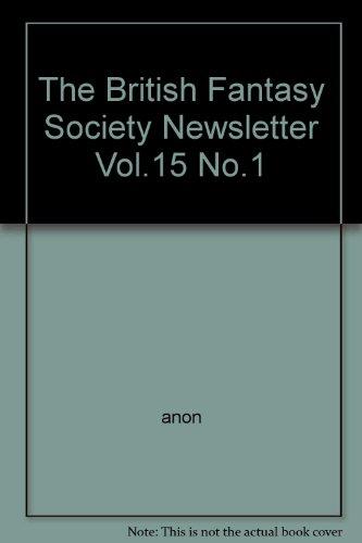 The British Fantasy Society Newsletter Vol.15 No.1