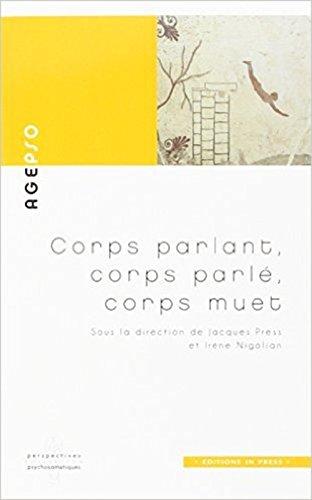 corps-parlant-corps-parle-corps-muet-voies-nouvelles-en-psychosomatique-perspectives-psychosomatique