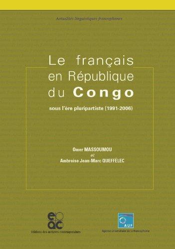 Le franais en Rpublique du Congo : Sous l're pluripartiste (1991-2006)