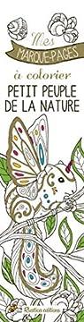 Petit peuple de la nature : Mes marque-pages à colorier par Zottino