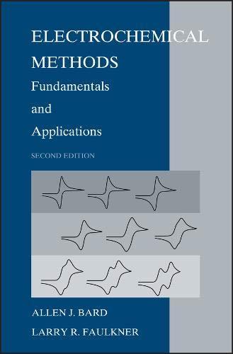 Electrochemical Methods: Fundamentals and Applications por Allen J. Bard