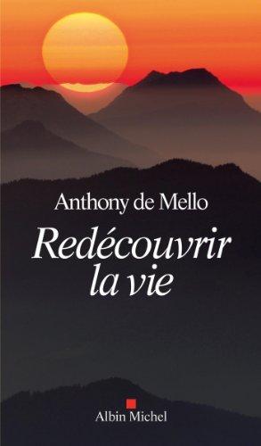Redécouvrir la vie (A.M. GD FORMAT) par Anthony de Mello