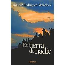 EN TIERRA DE NADIE (El Pozo de Siquem)