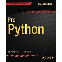 Pro Python 2nd edition by Browning, J. Burton, Alchin, Marty (2014) Taschenbuch