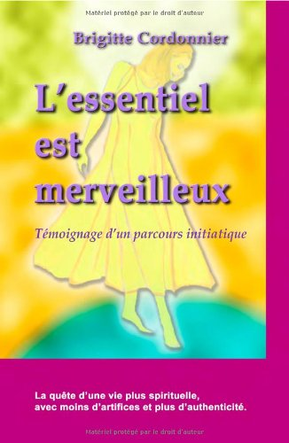 L'essentiel est merveilleux par Brigitte Cordonnier