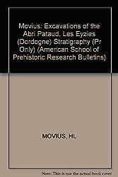 Excavation of the Abri Pataud, Les Eyzies (Dordogne) Statigraphy