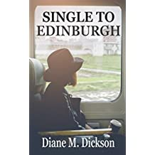 SINGLE TO EDINBURGH: Romance over the border