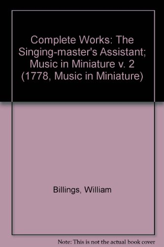complete-works-the-singing-masters-assistant-music-in-miniature-v-2-1778-music-in-miniature
