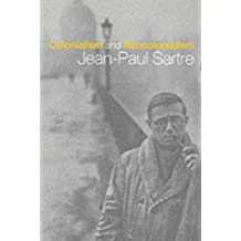 Colonialism and Neocolonialism by Jean-Paul Sartre (2001-02-15)