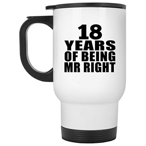 Becher Classic White Wine (Designsify 18th Anniversary 18 Years of Being Mr Right - Travel Mug Reisetasse Weiß Edelstahl Isolierter Tumbler Becher - Geschenk zum Geburtstag Jahrestag Muttertag Vatertag Ostern)